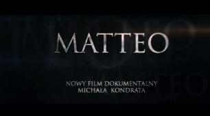 MATTEO - trailer kinowy